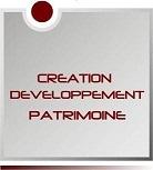 CREATION ET DEVELOPPEMENT DE PATRIMOINE